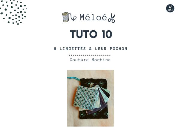 Tuto 10 Atelier Méloé - Les lingettes lavables