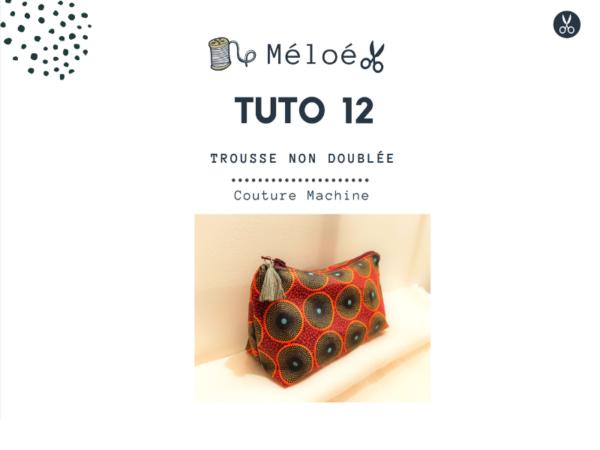 Tuto 12 Atelier Méloé - La trousse simple