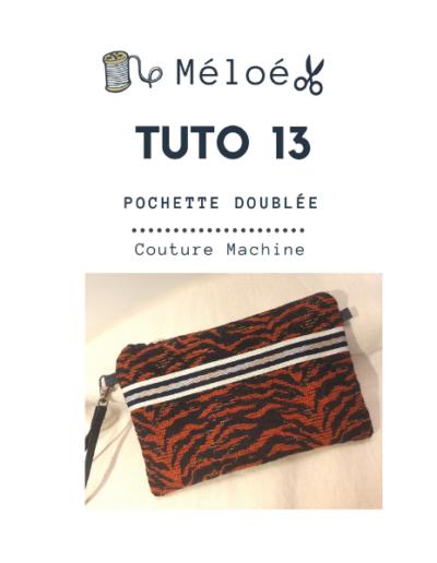 Tuto 13 Atelier Méloé - La pochette doublée