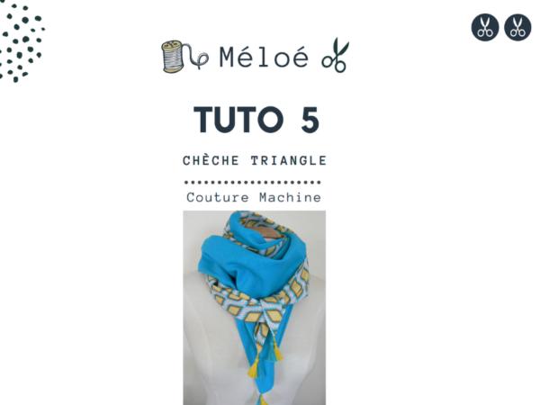 Tuto 5 Atelier Méloé - Le chèche triangle